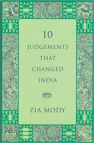 10 Judgements that Changed India 2013 ED by Zia Mody 0670086622