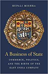 A Business of State by Rupali Mishra 0674987756 US ED FBS