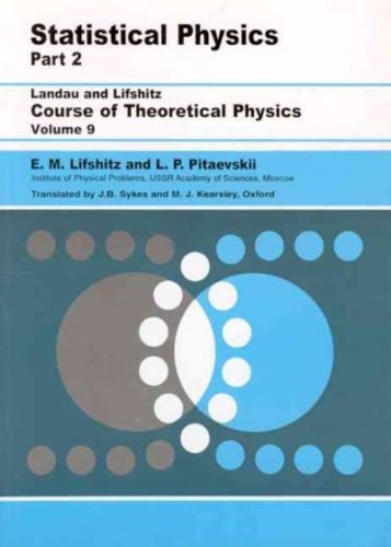 Statistical Physics Part 2 by L P Pitaevskii 0750626364