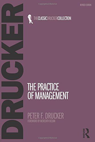 The Practice of Management 2 ED Vol 6 by Peter F Drucker 0750685042