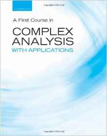 A First Course in Complex Analysis with Applications 2e 0763757721