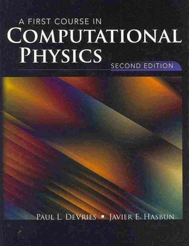 A First Course in Computational Physics 2e 076377314X DeVries