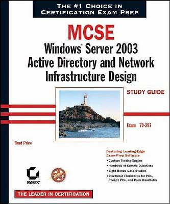 MCSE Windows Server 2003 Active Directory and Network Infrastructure Design 1 ED 0782143210