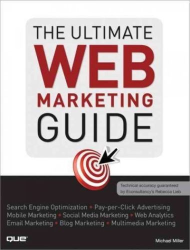 The Ultimate Web Marketing Guide 1e 0789741008 Miller