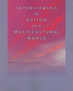 Interviewing in Action in a Multicultural World 4e 0840032099 Dillon ET