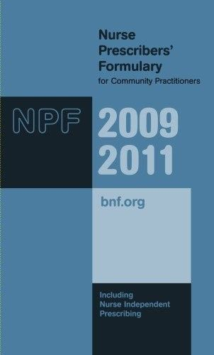 Nurse Prescribers Formulary 2009 to 2011 by Joint Formulary Committee 0853698988