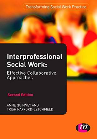 Interprofessional Social Work 2 ED by Anne Quinney 0857258265 US ED