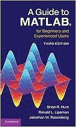 A Guide to Matlab 3 ED by Brian R Hunt 1107529182