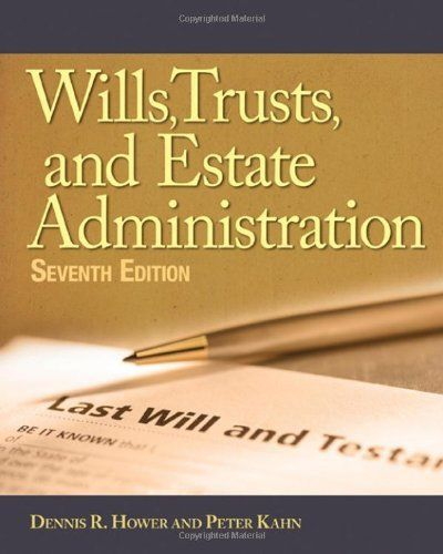 Wills Trusts and Estates Administration 7e 1111137781 Kahn ET