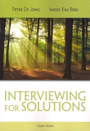 Interviewing for Solutions 4e 111172220X Jong ET