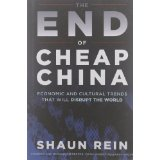The End of Cheap China 1e 111817206X Rein