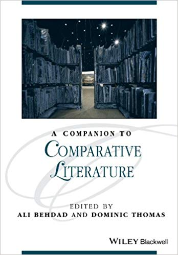 A Companion to Comparative Literature 1 ED by Ali Behdad 1118917359 US ED FBS