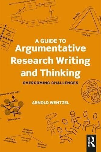 A Guide to Argumentative Research Writing and Thinking 1 ED 113803973X US ED FBS