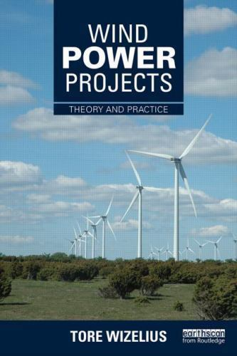 Wind Power Projects 1 ED by Tore Wizelius 1138780456