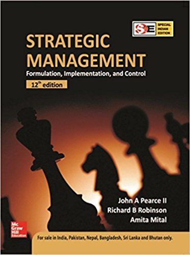 Strategic Management 12 ED by John Pearce 1259001644
