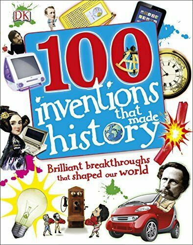 100 Inventions that made History by Tracey Turner 1409340988 US ED FBS