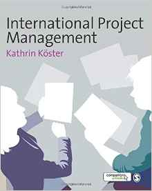 International Project Management 1e 1412946212 Koster