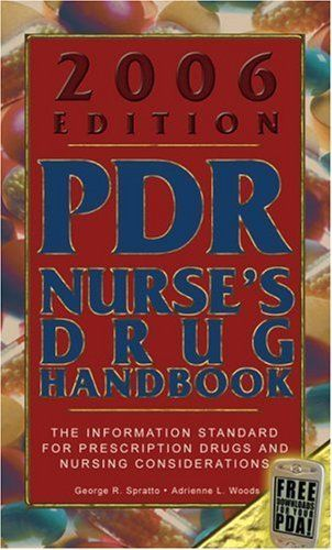 2006 PDR Nurses Drug Handbook 1 ED by George R Spratto 1418001325