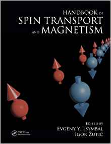 Handbook of Spin Transport and Magnetism 1 ED by Evgeny Y Tsymbal 1439803773
