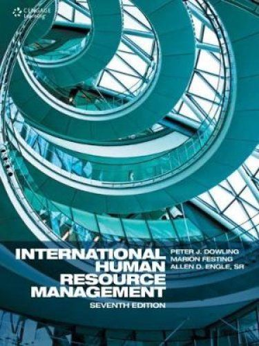International Human Resource Management 7 ED by Peter Dowling 147371902X