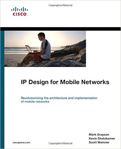IP Design for Mobile Networks 1e 158705826X Grayson