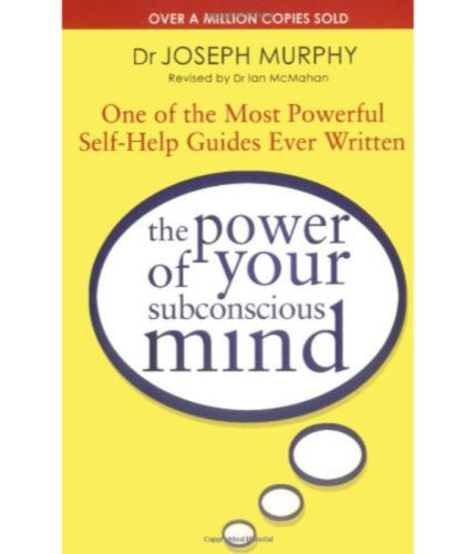 The Power of your Subconscious Mind 1 ED by Joseph Murphy 160459201X