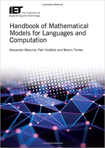 Handbook of Mathematical Models for Languages and Computation 1785616595 US ED