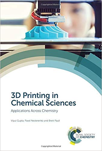 3D Printing in Chemical Sciences 1 ED by Vipul Gupta 1788014405 US ED FBS