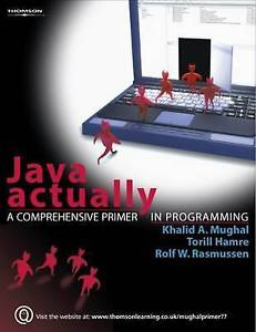 Java Actually by Khalid Mughal 1844809331