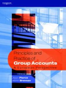 Principles and Practice of Group Accounts 1 ED by Niamh Brennan 1861529287