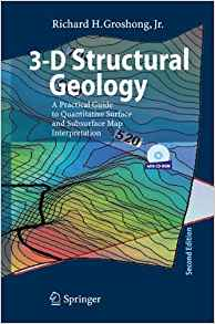 3 D Structural Geology 2 ED by Richard H Groshong 3540310541