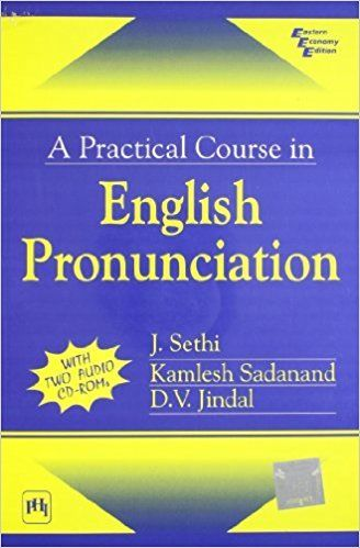 A Practical Course in English Pronunciation 1 ED by Sadanand Jindal Sethi 812032594X