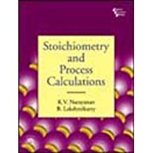 Stoichiometry and Process Calculations 1 ED by B Lakshnikutty 8120329929