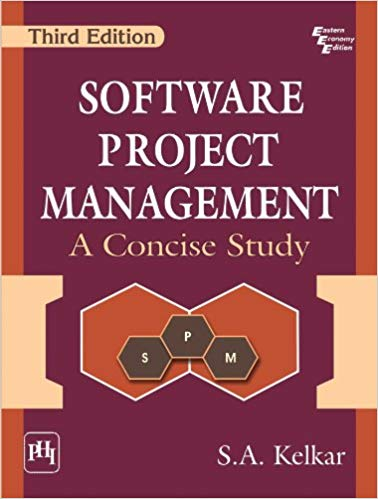 Software Project Management 3 ED by S A Kelkar 8120347021