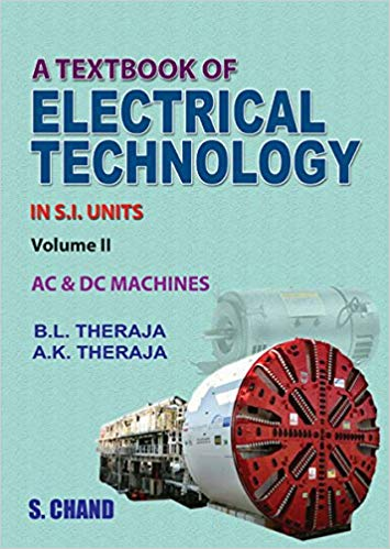 A Textbook of Electrical Technology 23 ED Vol 2 by B L Teraja 8121924375