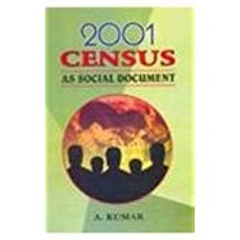 2001 Census as Social Document 1 ED by A Kumar 8126110112