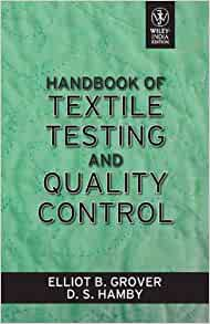 Handbook of Textile Testing and Quality Control by E B Grover 8126531754