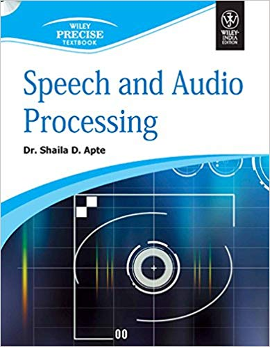 Speech and Audio Processing with CD 1 ED by Shaila D Apte 8126534087