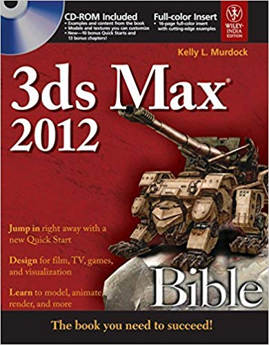 3ds Max 2012 Bible with CD 1 ED by Kelly L Murdock 812653799X