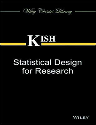 Statistical Design for Research 1 ED by Kish 8126547030