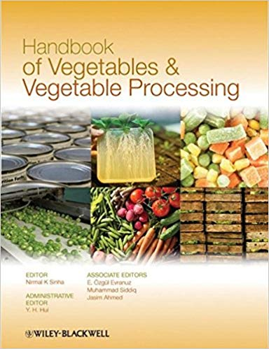 Handbook of Vegetables and Vegetable Processing 8126557281
