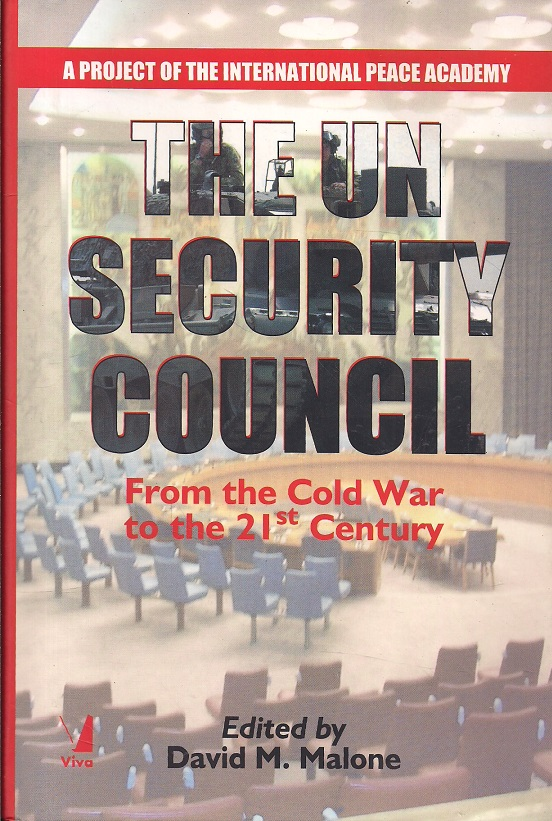 The UN Security Council by David M Malone 8130900866