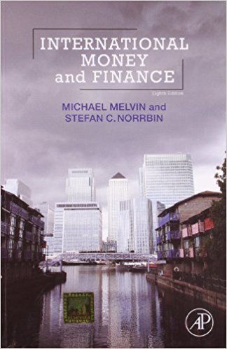 International Money and Finance 8 ED by Michael Melvin 8131234134