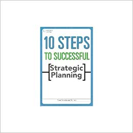 10 Steps to Successful Strategic Planning 1 ED by Barksdale 8131515044