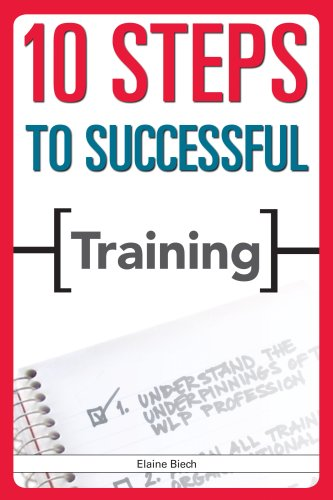 10 Steps to Successful Training 1 ED by Elaine Biech 8131515052