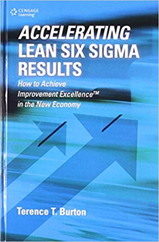 Accelerating Lean Six Sigma Results 1 ED by Terence T Burton 8131522016