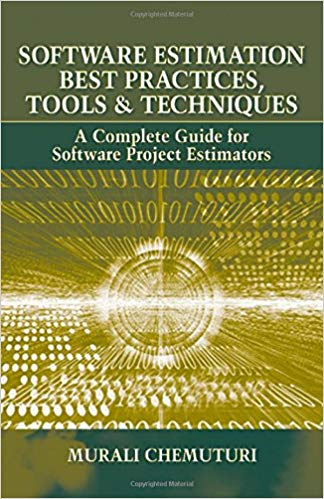 Software Estimation Best Practices Tools and Techniques 1 ED 8131522245