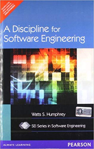 A Discipline for Software Engineering 1 ED by Watts S Humphrey 8131703800