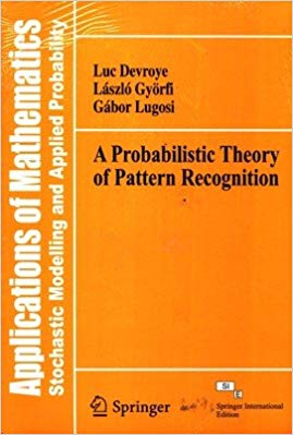 A Probabilistic Theory of Pattern Recognition by Luc Devroye 8132214978