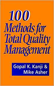 100 Methods for Total Quality Management by Gopal K Kanji 8170365716